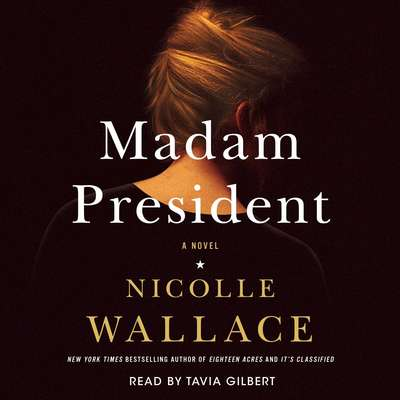 Madam President: A Novel Audiobook, by Nicolle Wallace