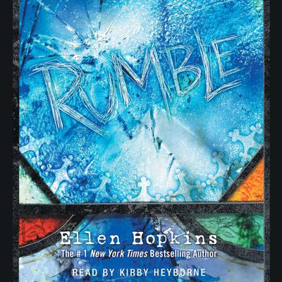 Rumble Audiobook, by Ellen Hopkins