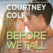 Before We Fall: The Beautifully Broken Series: Book 3, by Courtney Cole