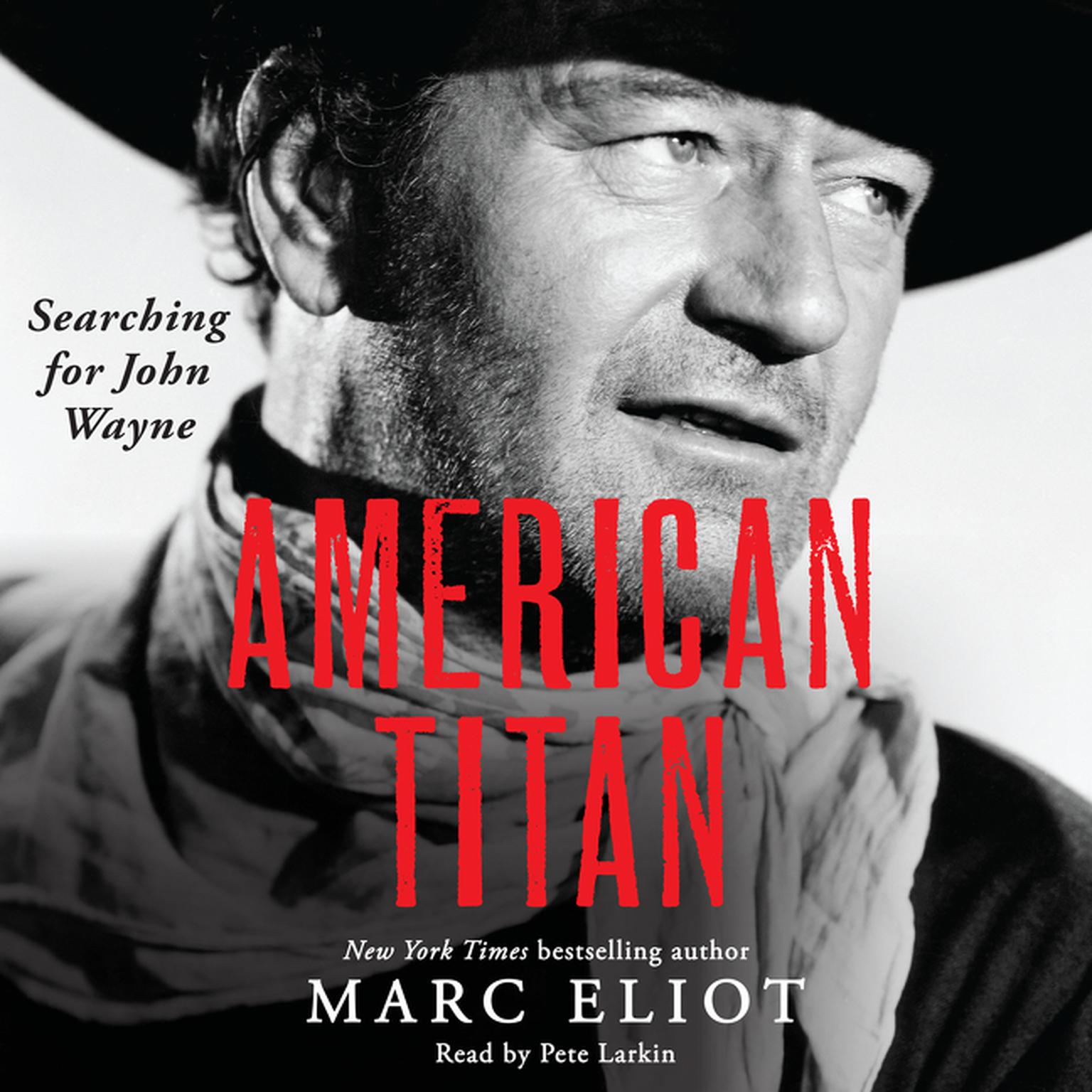 Printable American Titan: Searching for John Wayne Audiobook Cover Art