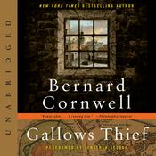 Gallows Thief: A Novel, by Bernard Cornwell