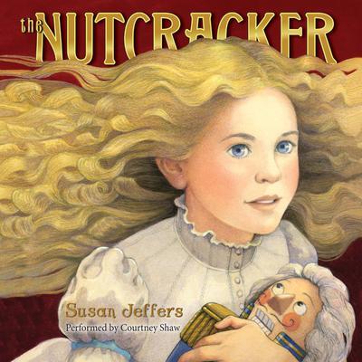 The Nutcracker Audiobook, by Susan Jeffers