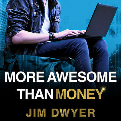 More Awesome Than Money: Four Boys and Their Heroic Quest to Save Your Privacy from Facebook Audiobook, by Jim Dwyer