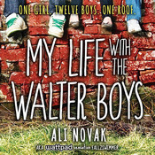 My Life with the Walter Boys, by Renée Chambliss, Ali Novak