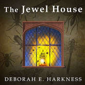 The Jewel House: Elizabethan London and the Scientific Revolution, by Deborah Harkness