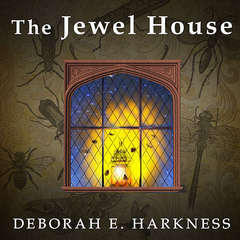 The Jewel House: Elizabethan London and the Scientific Revolution Audiobook, by Deborah Harkness