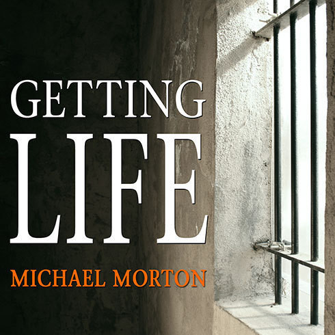 Printable Getting Life: An Innocent Man's 25-Year Journey from Prison to Peace Audiobook Cover Art