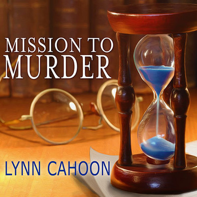 Mission to Murder Audiobook, by Lynn Cahoon