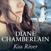 Kiss River Audiobook, by Diane Chamberlain