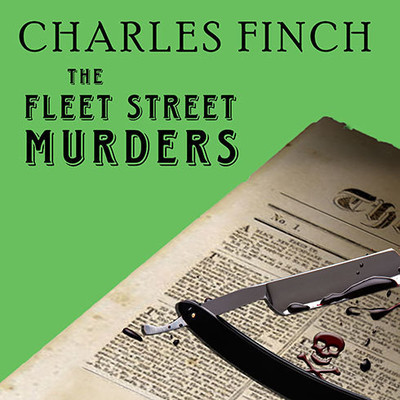 The Fleet Street Murders Audiobook, by Charles Finch