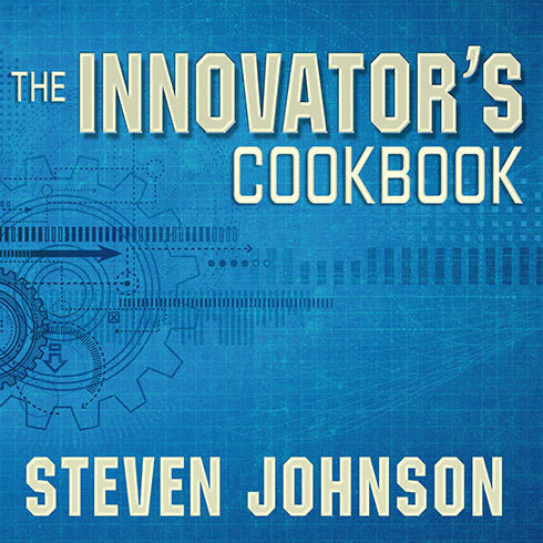 Printable The Innovator's Cookbook: Essentials for Inventing What Is Next Audiobook Cover Art