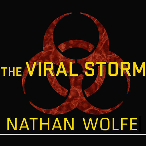 Printable The Viral Storm: The Dawn of a New Pandemic Age Audiobook Cover Art