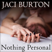 Nothing Personal Audiobook, by Jaci Burton