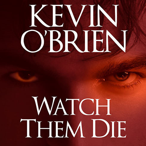 Printable Watch Them Die Audiobook Cover Art
