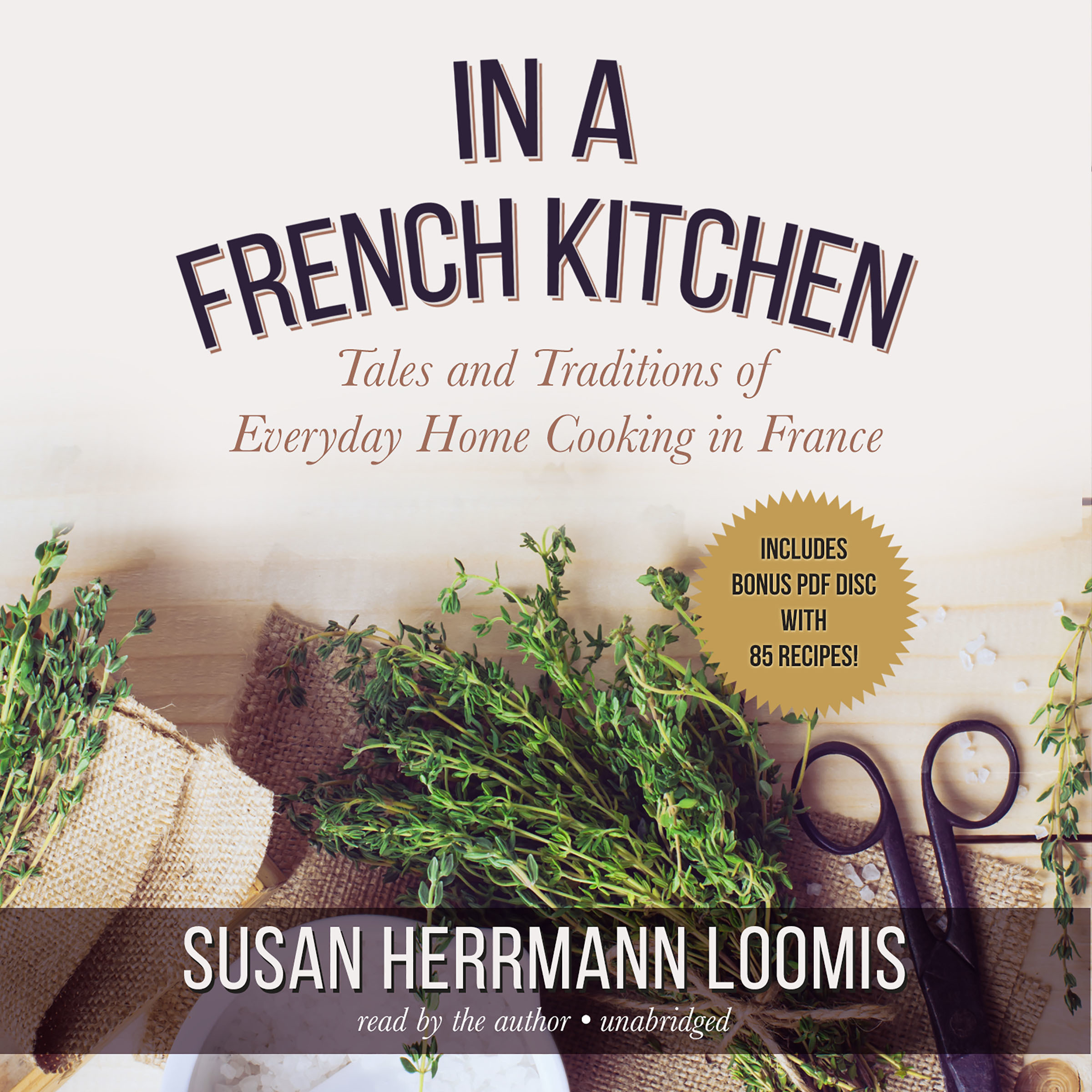 Printable In a French Kitchen: Tales and Traditions of Everyday Home Cooking in France Audiobook Cover Art