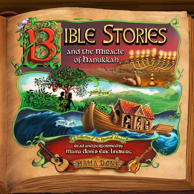 Bible Stories and the Miracle of Hanukkah Audiobook, by Doni Zasloff