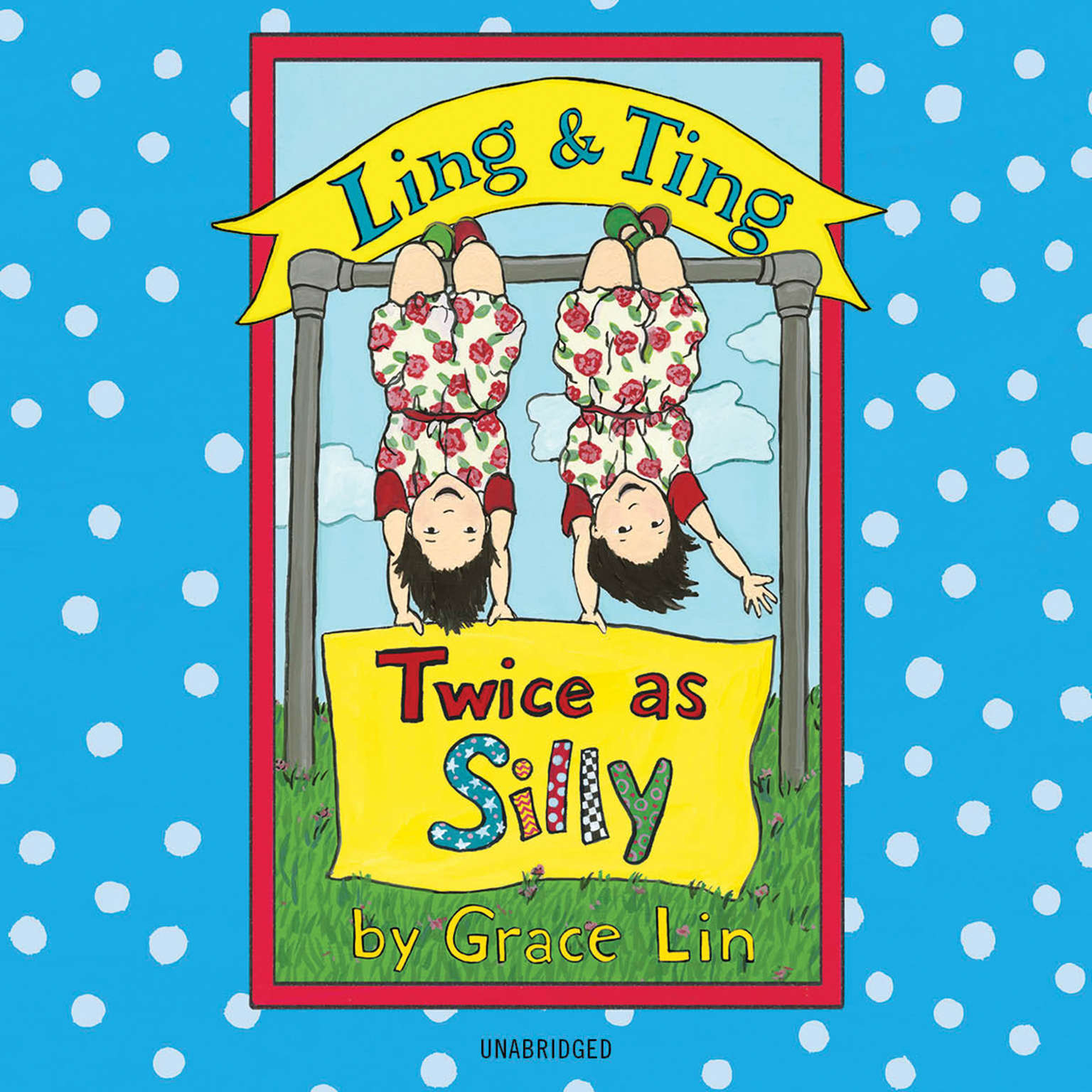 Printable Ling & Ting: Twice as Silly Audiobook Cover Art