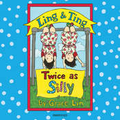 Ling & Ting: Twice as Silly Audiobook, by Grace Lin