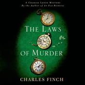 The Laws of Murder: A Charles Lenox Mystery Audiobook, by Jeffrey Stepakoff, Charles Finch