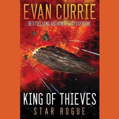 King of Thieves Audiobook, by Evan Currie