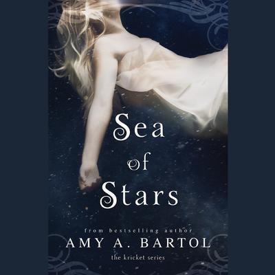 Sea of Stars Audiobook, by Amy A. Bartol