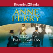 Buckingham Palace Gardens: A Novel Audiobook, by Anne Perry