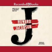J: A Novel Audiobook, by Howard Jacobson