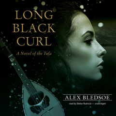 Long Black Curl: A Novel of the Tufa Audiobook, by Alex Bledsoe