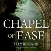 Chapel of Ease, by Alex Bledsoe