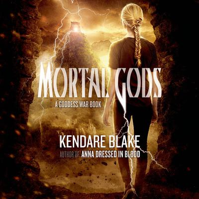 Mortal Gods Audiobook, by Kendare Blake