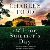 A Fine Summer's Day: An   Inspector Ian Rutledge Mystery, by Charles Todd