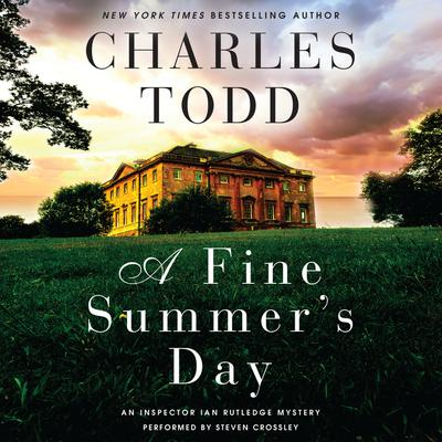A Fine Summers Day: An Inspector Ian Rutledge Mystery Audiobook, by
