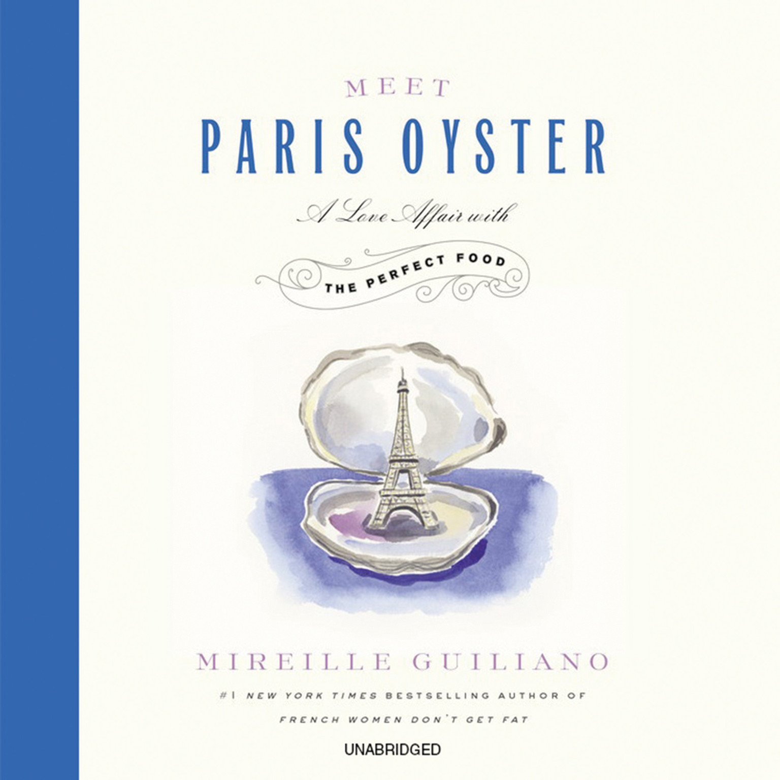 Printable Meet Paris Oyster: A Love Affair with the Perfect Food Audiobook Cover Art