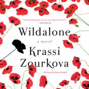 Wildalone: A Novel Audiobook, by Krassi Zourkova