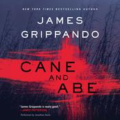 Cane and Abe Audiobook, by James Grippando