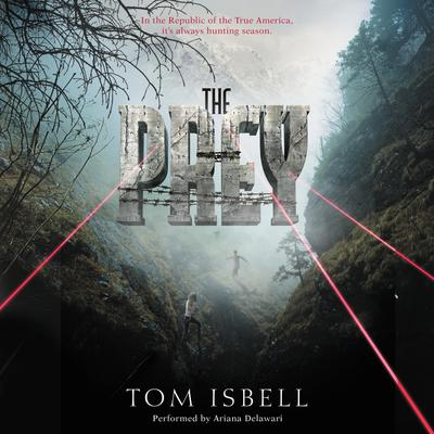 The Prey Audiobook, by Tom Isbell