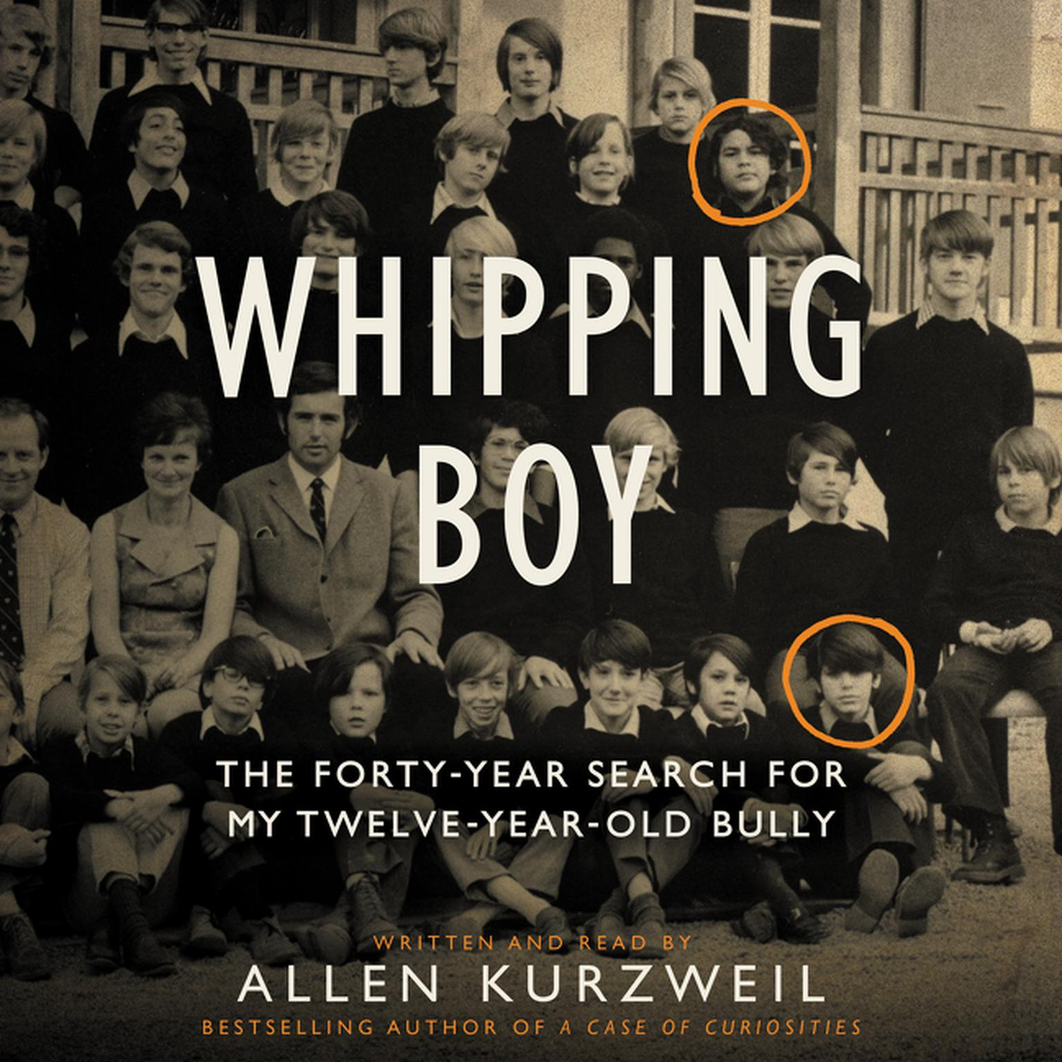 Printable Whipping Boy: The Forty-Year Search for My Twelve-Year-Old Bully Audiobook Cover Art