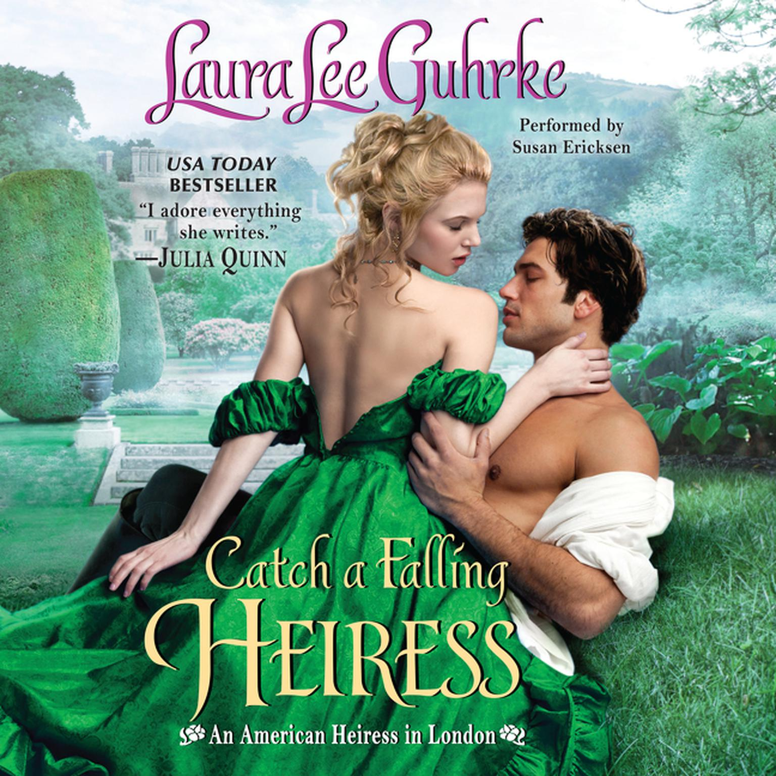 Printable Catch a Falling Heiress: An   American Heiress in London Audiobook Cover Art