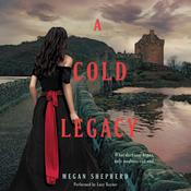 A Cold Legacy Audiobook, by Megan Shepherd