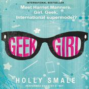 Geek Girl Audiobook, by Holly Smale