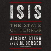 ISIS: The State of Terror Audiobook, by Jessica Stern, J. M.  Berger