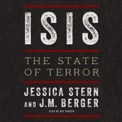 ISIS: The State of Terror Audiobook, by Jessica Stern