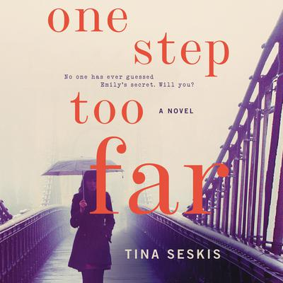 One Step Too Far: A Novel Audiobook, by Tina Seskis