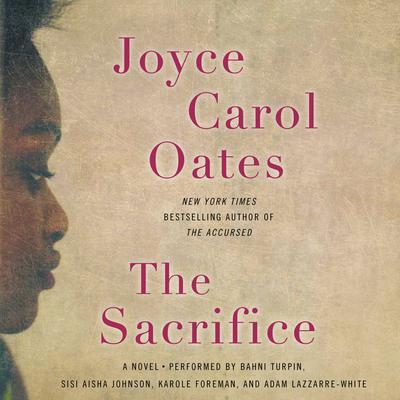 The Sacrifice: A Novel Audiobook, by Joyce Carol Oates