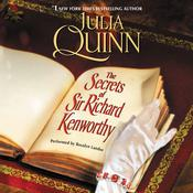 The Secrets of Sir Richard Kenworthy Audiobook, by Julia Quinn