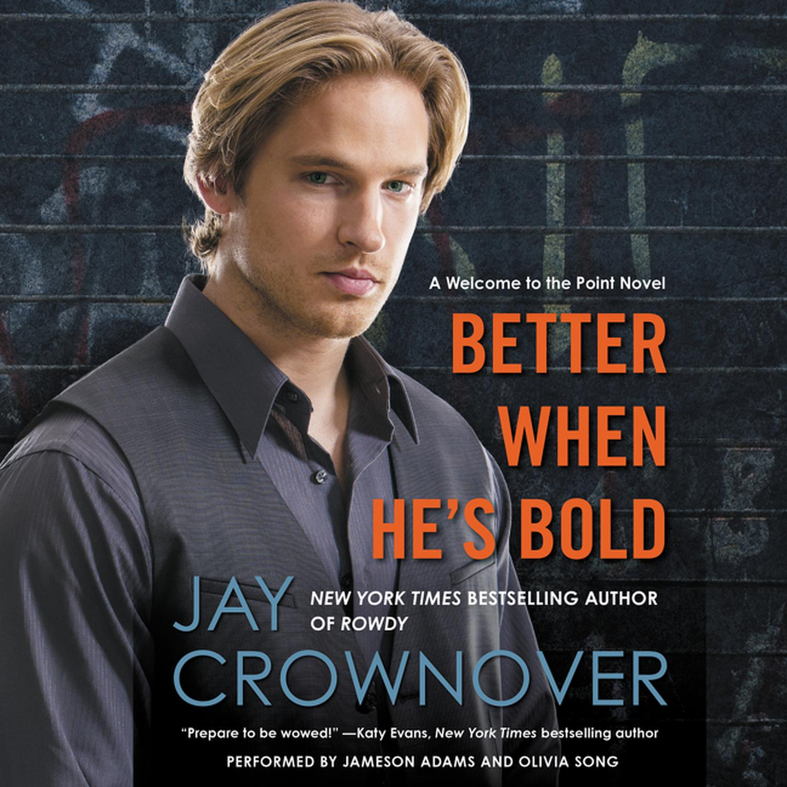 Printable Better When He's Bold: A  Welcome to the Point Novel Audiobook Cover Art