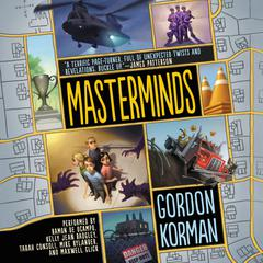 Masterminds Audiobook, by Gordon Korman