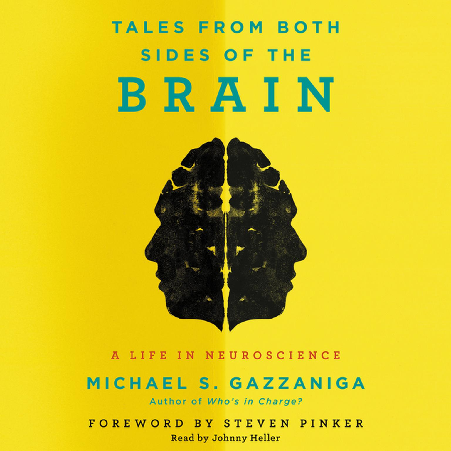 Printable Tales from Both Sides of the Brain: A Life in Neuroscience Audiobook Cover Art