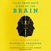 Tales from Both Sides of the Brain: A Life in Neuroscience Audiobook, by Michael S.  Gazzaniga
