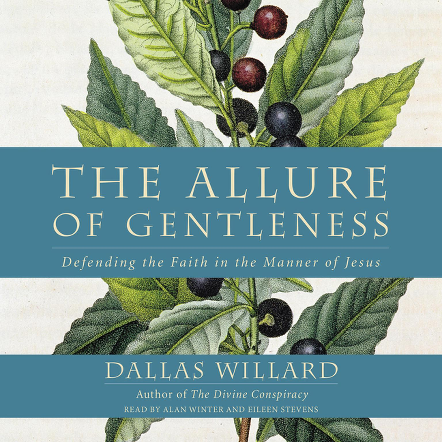 Printable The Allure of Gentleness: Defending the Faith in the Manner of Jesus Audiobook Cover Art
